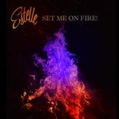 Set Me On Fire de Estelle