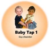 Baby Tap 1 by Guy Dearden