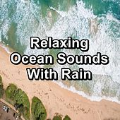 Relaxing Ocean Sounds With Rain by Fresh Water Spa