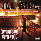 Watch The City Burn by Ill Bill