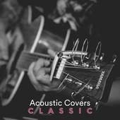 Acoustic Covers Classic de Various Artists