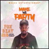 Make We Party von Foxbeat