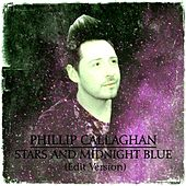 Stars and Midnight Blue (Edit Version) [feat. Phillip Presswood] von Phillip Callaghan