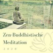 Zen-Buddhistische Meditation 2020: Konstanten Frieden und Wohlbefinden zu Erreichen, Entspannende Hintergrundmusik für Meditation und Yoga von Entspannungsmusik Spa