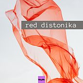 Red Distonika by Dj Shot, Alex M, Dj Simon, Eldorado, Bisquit, Dakota, Ficupalo, Marian, Miss Tay, Patrick, Giad, Crhomo, Frederick, Chasta, Shark, Mikodyna, Dj Alex, The Monkey, Venus, Planet Disco