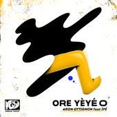 Ore Yèyé O feat. ÌFÉ de Aron Ottignon