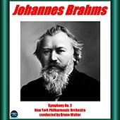Brahms: Symphony No. 2 de New York Philharmonic