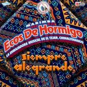 Siempre Alegrando. Música de Guatemala para los Latinos de Marimba Ecos de Hormigo