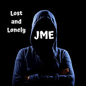 Lost and Lonely von JME