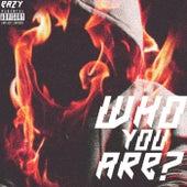 Who You Are de Eazy
