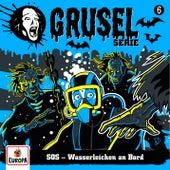 006/SOS - Wasserleichen an Bord by Gruselserie
