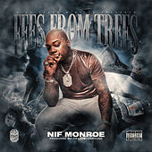 Fees From Trees by Nif Monroe