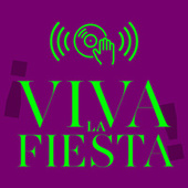 ¡Viva la Fiesta! von Various Artists