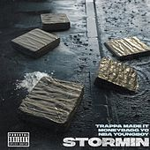 Stormin by Trappa Madeit