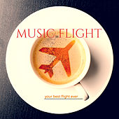 Music in Flight: Your Best Flight Ever by Various Artists