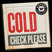 Check Please by Cold