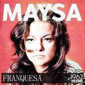 Franquesa von Maysa