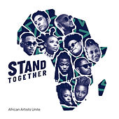 Stand Together de African Artists Unite