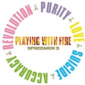 Playing With Fire by Spacemen 3