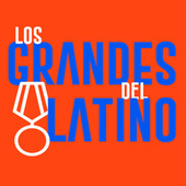Los Grandes del Latineo von Various Artists