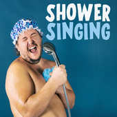 Shower Singing de Various Artists