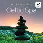 Celtic Spa von David Arkenstone