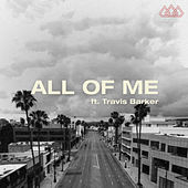 All Of Me (feat. Travis Barker) by The Score