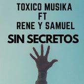 Sin secretos by Toxico Musika