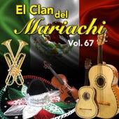 El Clan del Mariachi (Vol. 67) de Guty Cárdenas, María Dolores Pradera, Luis Pérez, Matilde Sanchez, Mariachi Nacional de Arcadio Elias, Los Panchos, Francisco