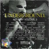 Underground Hip-Hop, Vol. 3 von Various Artists