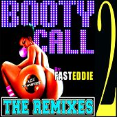 Booty Call (The Remixes 2) de Fast Eddie