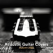 Acoustic Guitar Covers Autumn 2020 by Various Artists