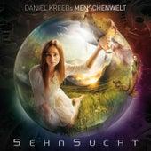 Daniel Kreebs Menschenwelt Sehnsucht von Various Artists
