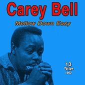 Mellow Down Easy de Carey Bell