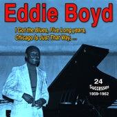 I Got the Blues de Eddie Boyd