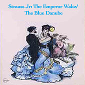 Strauss Jr: The Emperor Waltz/ The Blue Danube von Radio-Symphonie-Orchester Berlin