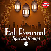 Bali Perunnal Special Songs, Vol. 1 by Various Artists