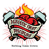 Working Class Heroes von Discipline