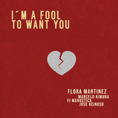 I´m a Fool to Want You de Marcelo Kimura & José Reinoso Flora Martinez
