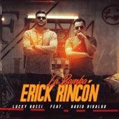 La Bamba de Erick Rincón