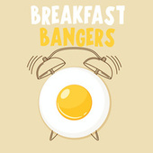 Breakfast Bangers de Various Artists