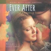 Ever After: A Cinderella Story (Original Motion Picture Soundtrack) von George Fenton