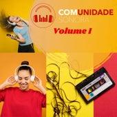 Comunidade Sonora - Vol. I de Vários Artistas
