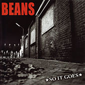 So It Goes by Beans