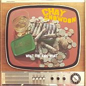 What the Kids Want by Chay Snowdon