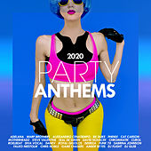 Party Anthems 2020 de Various Artists