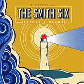 Brightly Beams by The Smith Six