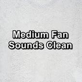Medium Fan Sounds Clean de White Noise 2015