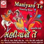 Maniyaro Te by Manoj Dave