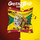Green Badz Riddim von Various Artists